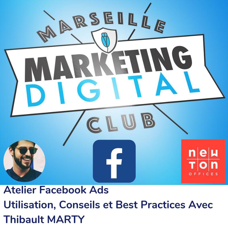 Atelier Facebook Ads avec Thibault Marty