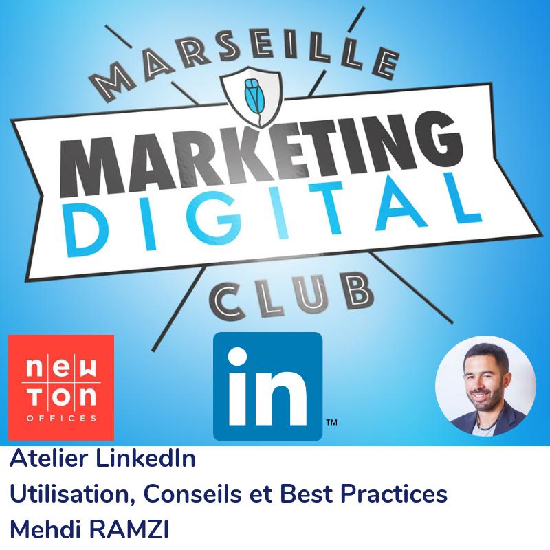 Atelier LinkedIn - Utilisation, conseils et best-practices avec Mehdi RAMZI
