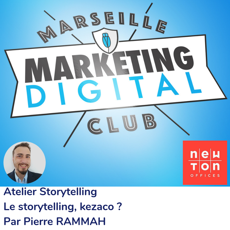 Atelier Storytelling Marseille Marketing Digital Club