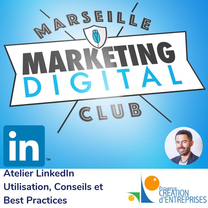 Atelier LinkedIn Marseille