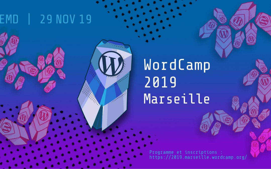 Wordcamp Marseille 2019